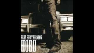 Watch Billy Bob Thornton Hobo video