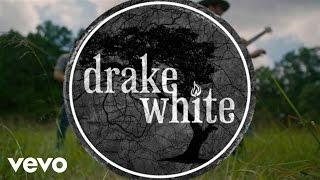 Drake White Story