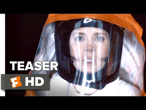 Arrival Official Trailer - 'Global War' Teaser (2016) - Amy Adams Movie