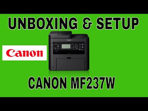 CANON LASERJET MF237W UNBOXING & SETUP STEP BY STEP.
