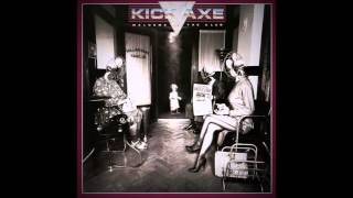 Watch Kick Axe Welcome To The Club video