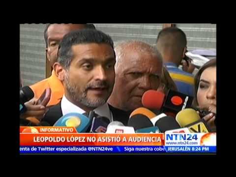 Leopoldo López no asistió a audiencia judicial como su abogado había anunciado