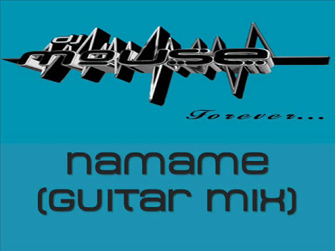 Dj Mouse - Namane (Guitar Mix)
