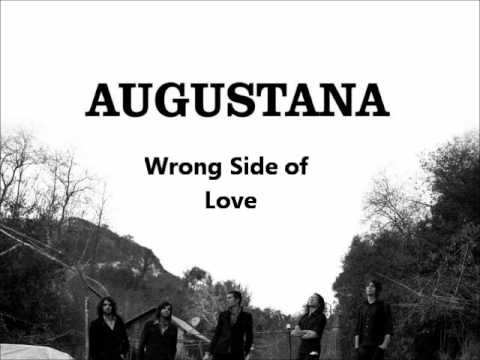 Augustana - Wrong Side Of Love