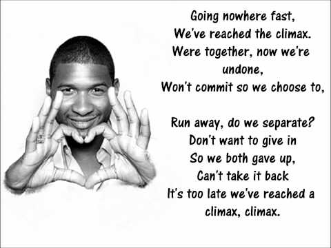 Usher - Climax (Lyrics On Screen) -HD Music Videos