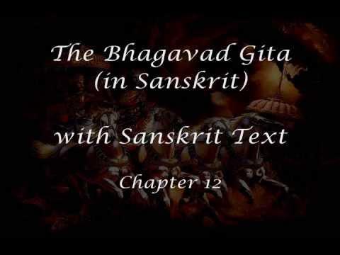Bhagavad Gita: Sanskrit Recitation With Sanskrit Text - Chapter 12 video