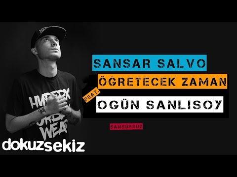Sansar Salvo - Öğretecek Zaman (feat. Ogün Sanlısoy) (Official Audio) (Sansürsüz)