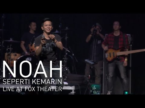 download lagu NOAH - Seperti Kemarin Live At Fox Theat gratis