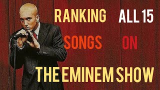 Ranking All 15 Songs on The Eminem Show