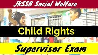 Child Rights for Social Welfare Supervisor Exam 2018 !
