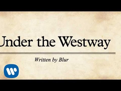 Blur: Under The Westway (official lyrics video)