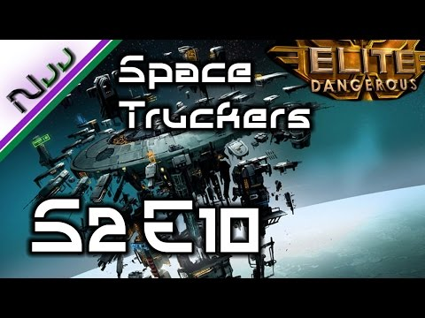 Elite Dangerous - Space Truckers S2 E10 - Why I Dont Play DnD Anymore