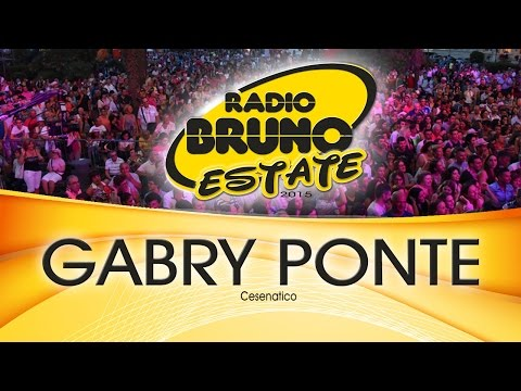 Gabry Ponte - Cesenatico - Radio Bruno Estate 2015