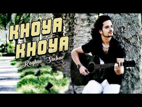 Raghav Sachar I Khoya Khoya (Reggae Version)