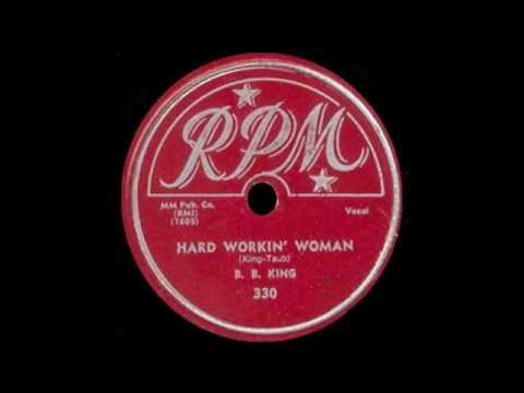 B.B. King - Hard Working Woman