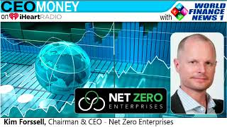 Kim Forssell from Net Zero Enterprises on CEO Money