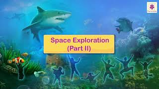 Space Exploration | Science For Kids | Periwinkle