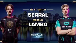 Serral vs Lambo ZvZ - Semifinals - WCS Montreal 2018 - StarCraft II