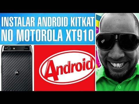 COMO INSTALAR O ANDROID 4.4.2 KitKat NO MOTOROLA RAZR Xt910 [ROM]