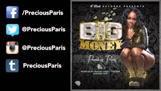 Watch Precious Paris Big Money video