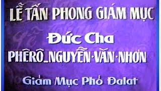 Tư liệu: Lễ tấn phong giám mục của Đức Hồng Y Phê-rô Nguyễn Văn Nhơn ngày 3/12/1991