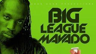 Download Lagu Mavado - Big League (Raw) Cure Pain Riddim - January 2016 Gratis STAFABAND