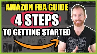 Amazon FBA for beginners - 4 steps to start selling on Amazon - Part 1