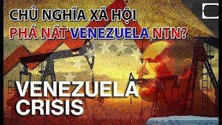 CHỦ NGHĨA XÃ HỘI ph.á n.át VENEZUELA như thế nào???