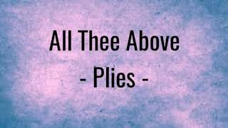 Plies All Thee Above Ft Kevin Gates