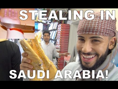 PRETENDING TO STEAL IN SAUDI ARABIA!!!!