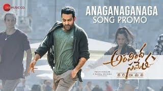 Anaganaganaga Song Promo   Aravindha Sametha   Jr. NTR, Pooja Hegde