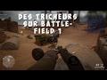 DES TRICHEURS SUR BATTLEFIELD 1 !?