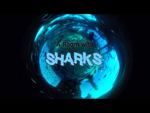 Seascapes360°: A Room with Sharks