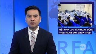 """Tin Tức RFA Tối 25/4: Xôn xao hoạt động """"Hội thánh của Đức Cha Trời"""" bùng phát như vũ bão tại VN"""