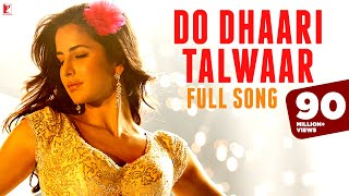 download lagu Do Dhaari Talwaar - Full Song  Mere Brother gratis