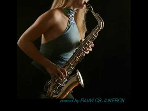 SEXY SAX SMOOTH JAZZ 2012 mixed by PAWLOS JUKEBOX Music Videos