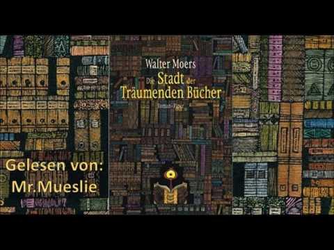 Die Stadt Der Träumenden Bücher - Hörbuch - Kapitel 15-16