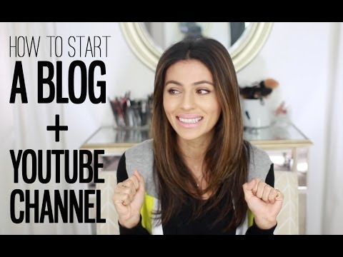 How To Start a Blog + YouTube Channel