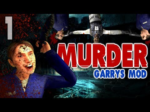 Murder...with Friends (Garry's Mod - Part 1)