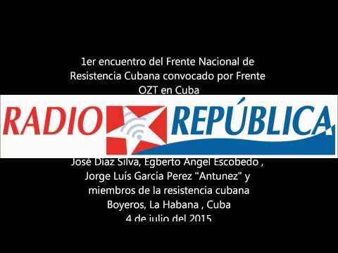 !er Encuentro de la Resistencia Cubana en La Habana, Cuba
