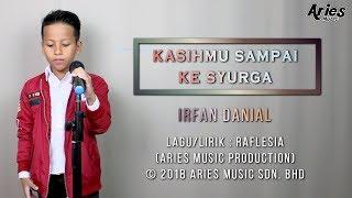 Irfan Danial - Kasihmu Sampai Ke Syurga (1st Single Demo)