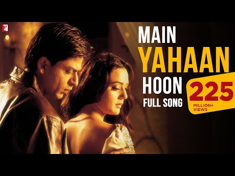 Main Yahaan Hoon - Full Song - Veer-zaara - Shahrukh Khan, Rani Mukerji, Preity Zinta video