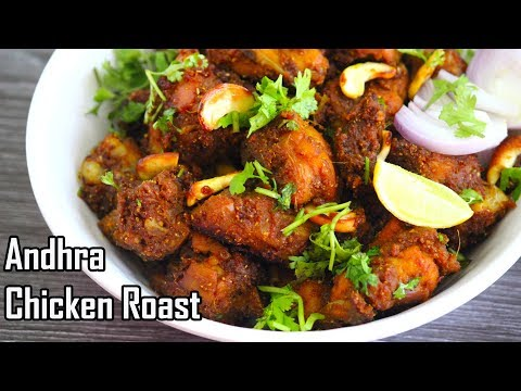 Andhra Style Chicken Roast-Spicy Andhra Kodi Vepudu Recipe