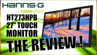 Hannspree 27'' LED TouchScreen 1080p Monitor Review - Best Monitor Ever