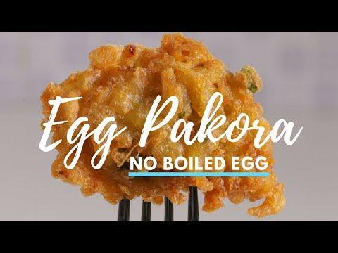 EGG PAKORA - NO BOILED EGG! | EGG PAKODA | ANDA PAKORA | ANDA PAKODA