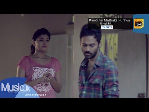 Kandulin Mathaka Purawa - Nirosh Nish