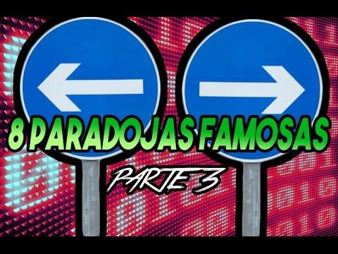 8 PARADOJAS FAMOSAS!! parte 3