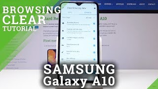 How to Reset Browser History in Samsung Galaxy A10 - Clear Browsing Data / Delete Cookies