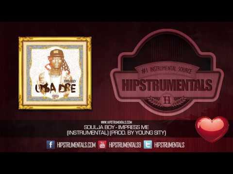 Soulja Boy - Impress Me [Instrumental] (Prod. By Young Sity) + DOWNLOAD LINK