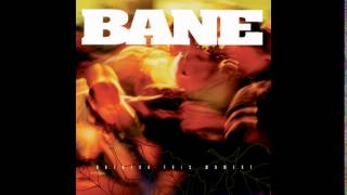 Watch Bane Every Effort Made video